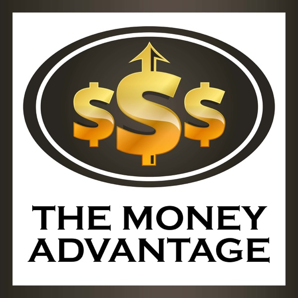The Money Advantage Podcast