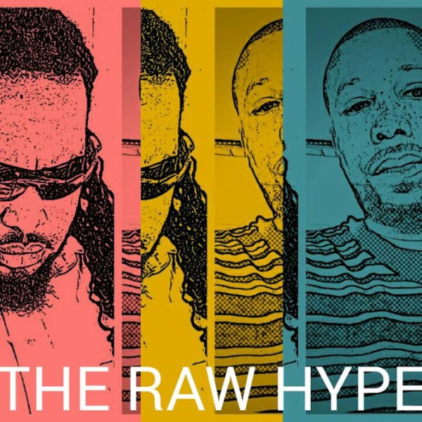 The Raw Hype Podcast