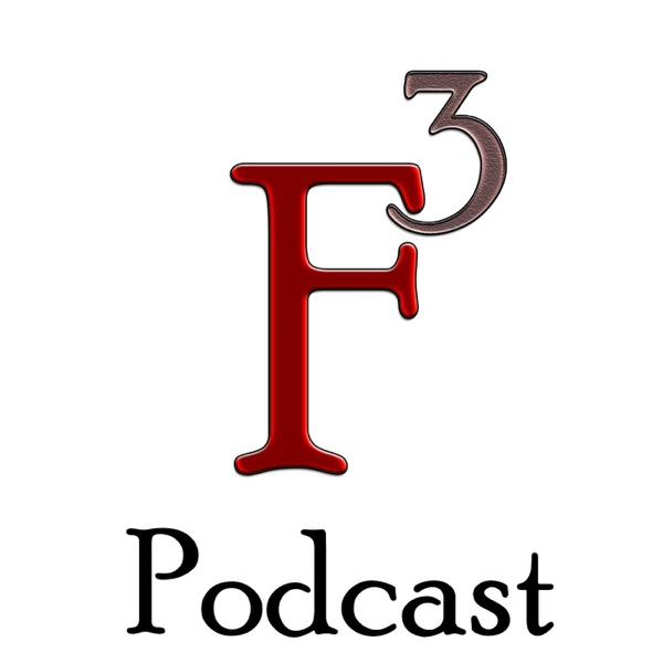F Cubed Podcast