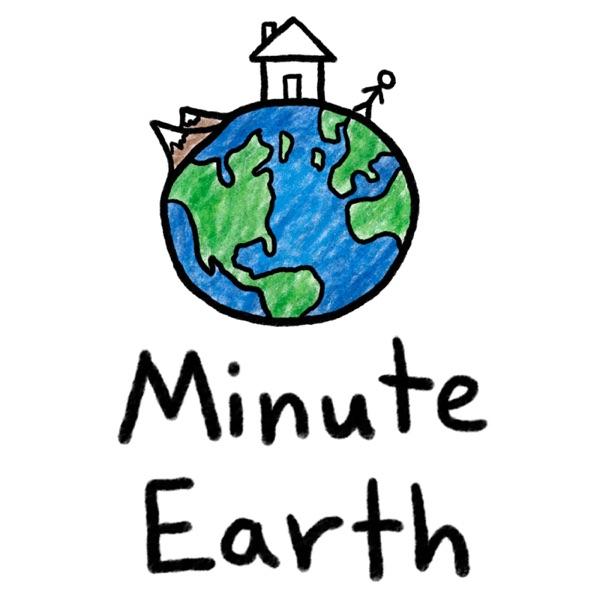 MinuteEarth | Podbay