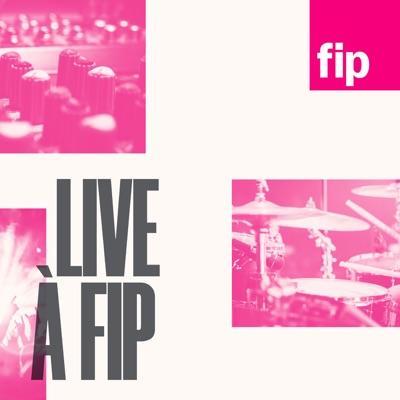 Live à Fip:FIP