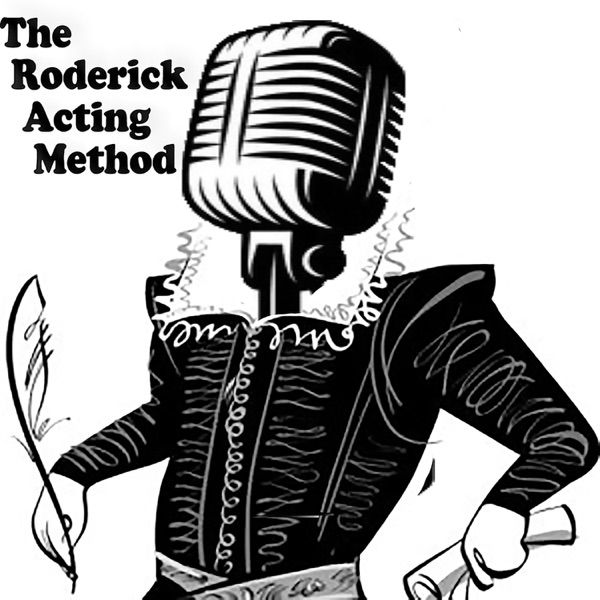The Roderick Acting Method