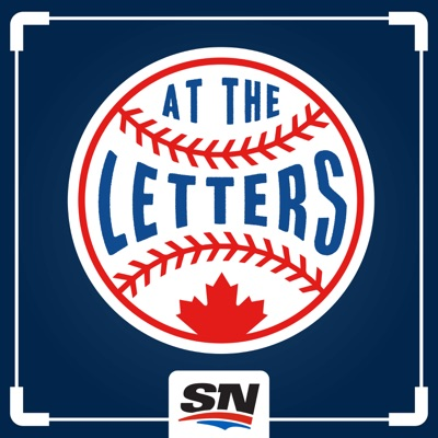 At The Letters, Sportsnet's Toronto Blue Jays podcast:Sportsnet
