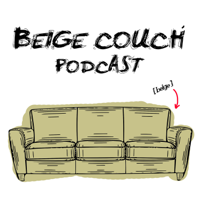 Beige Couch Podcast podcast