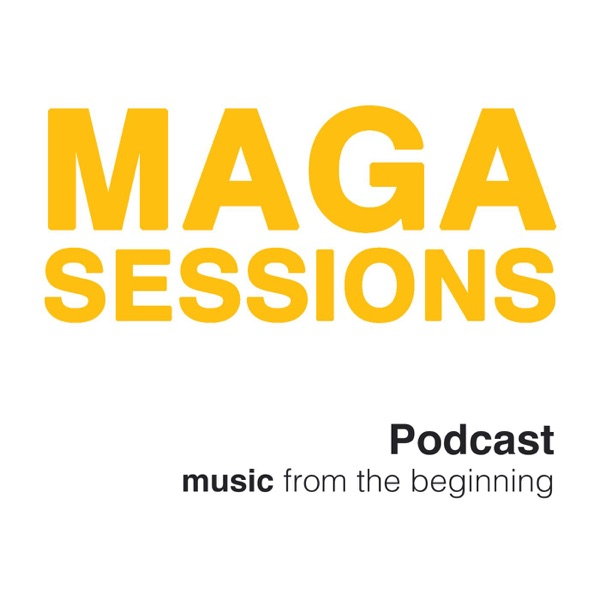 MAGASESSIONS | podcast