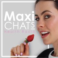 MaxiChats's Health Radio podcast