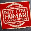 Not For Human Consumption artwork