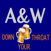 AandW Down Your Throat podcast