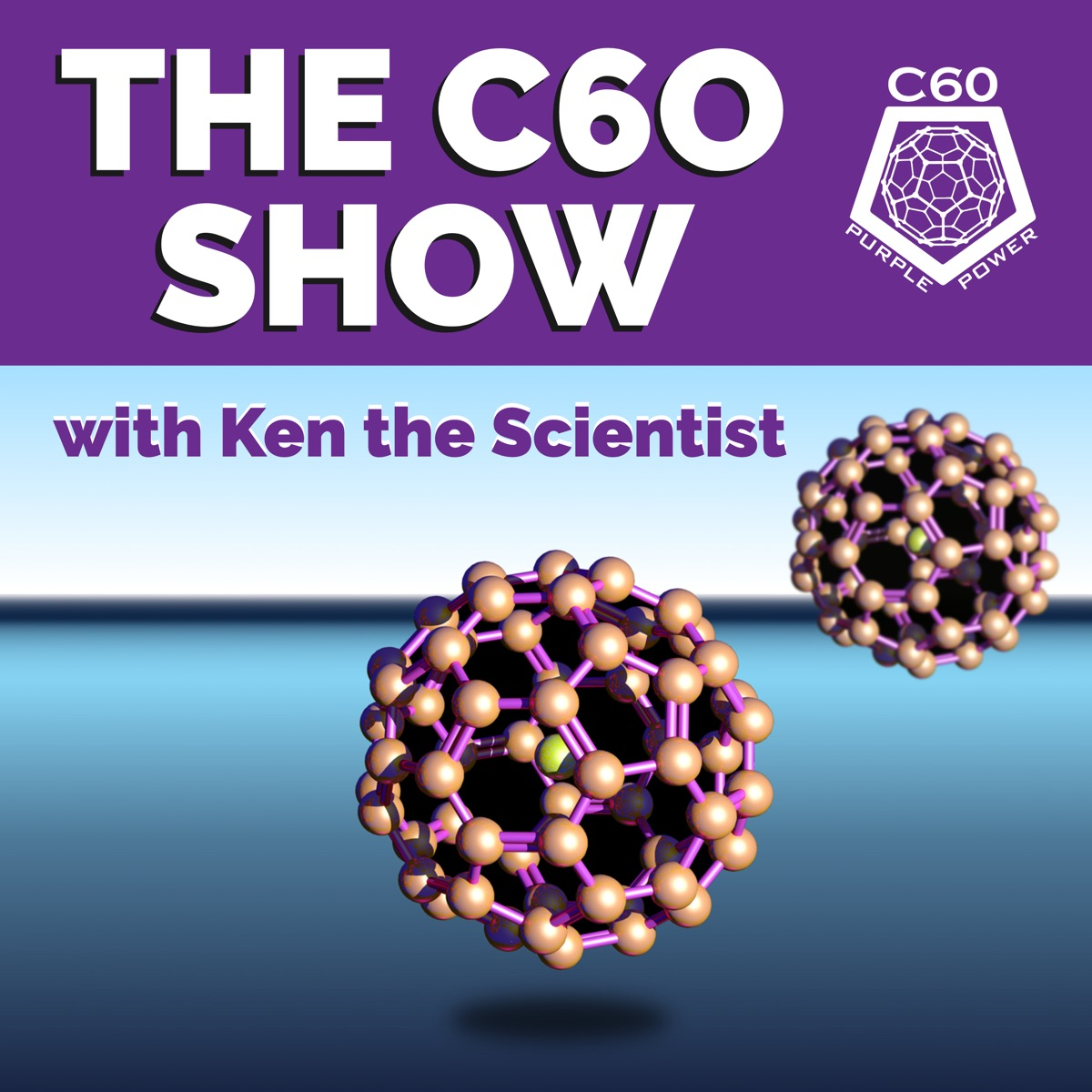 The C60 Show