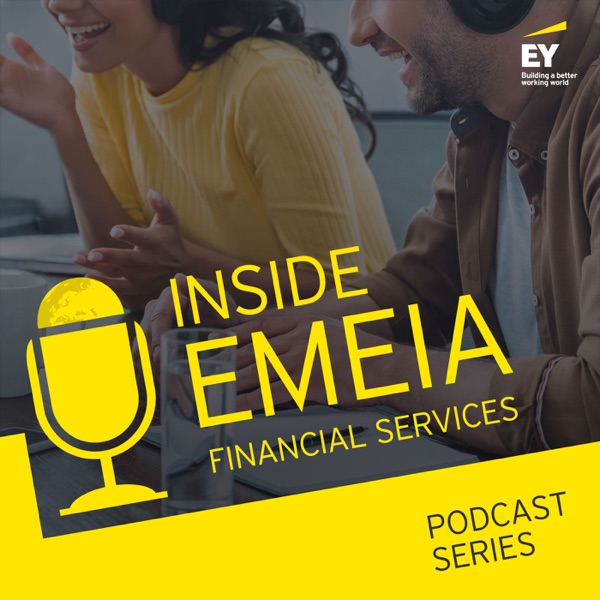 Inside EY EMEIA Financial Services