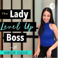 Lady Level Up Boss podcast