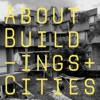 About Buildings + Cities artwork