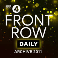 Front Row: Archive 2011 podcast