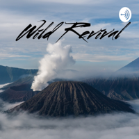 Wild Revival podcast