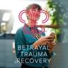 Betrayal Trauma Recovery artwork