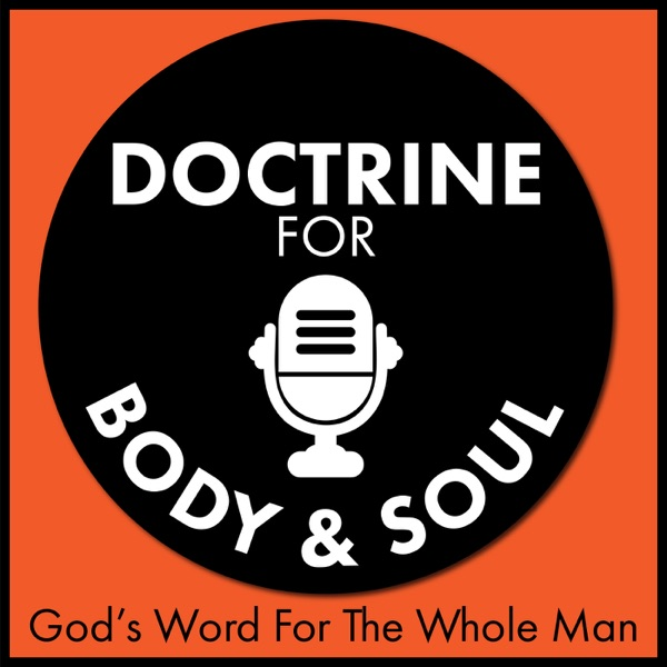 Doctrine for Body and Soul