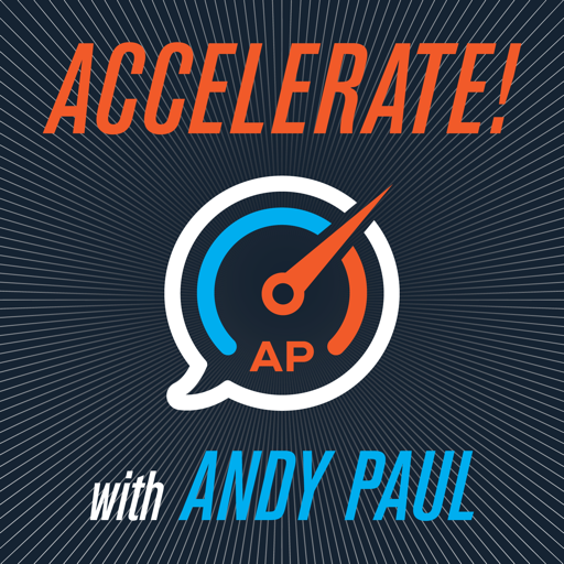 Cover image of Accelerate! with Andy Paul