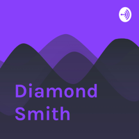 Diamond Smith podcast