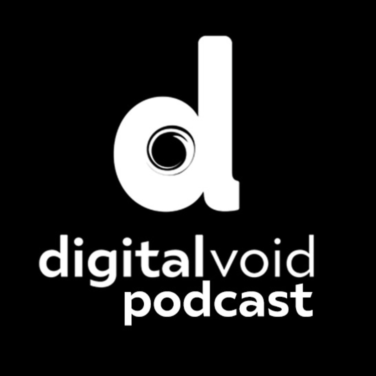 Digital Void Podcast – Podcast – Podtail