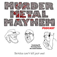 Murder Metal Mayhem podcast