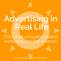 Advertising in Real Life with EMC Outdoor podcast
