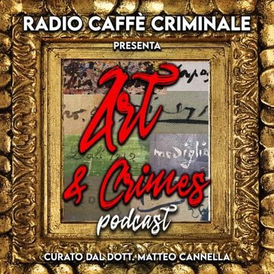 Art & Crimes:Radio Caffe Criminale