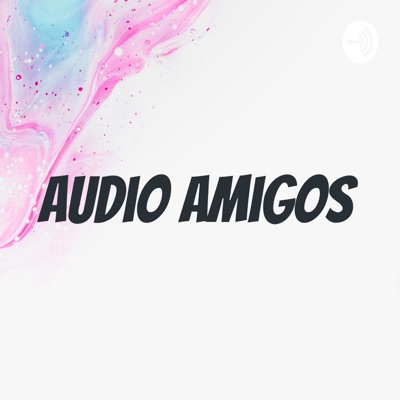 Audio Amigos