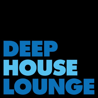 DEEP HOUSE LOUNGE - EXCLUSIVE DEEP HOUSE MUSIC PODCAST:Bryon Stout: deep house music guru