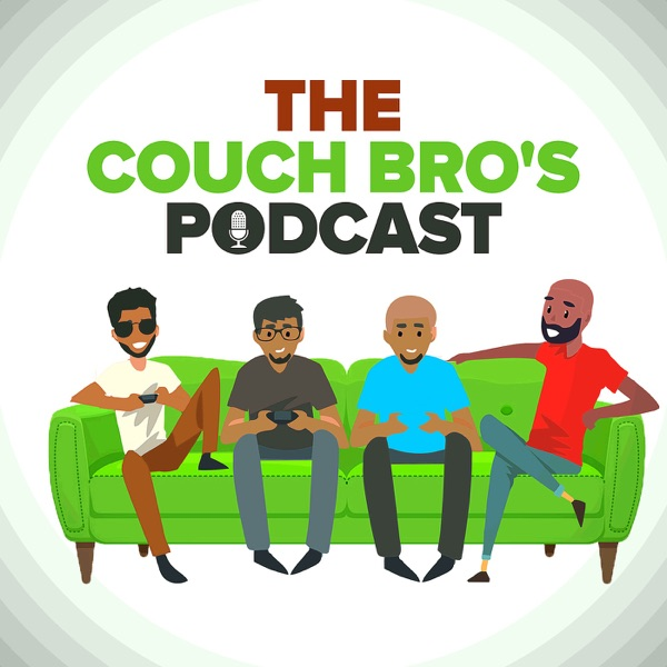 The Couch Bro's Podcast