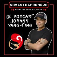 Podcast Gamentrepreneur By Johann Yang-Ting podcast