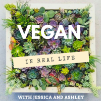 Vegan In Real Life podcast