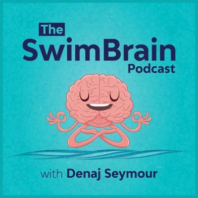 The SwimBrain Podcast:Denaj