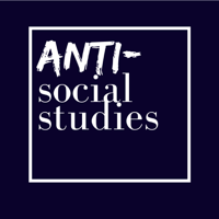 Anti-Social Studies podcast