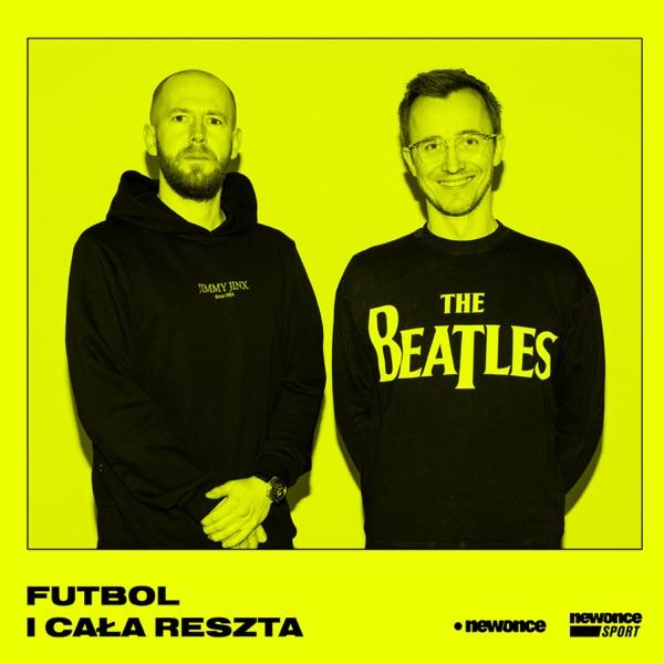 Futbol i cała reszta ft. Przemek Rudzki & Arek Ras Sitarz