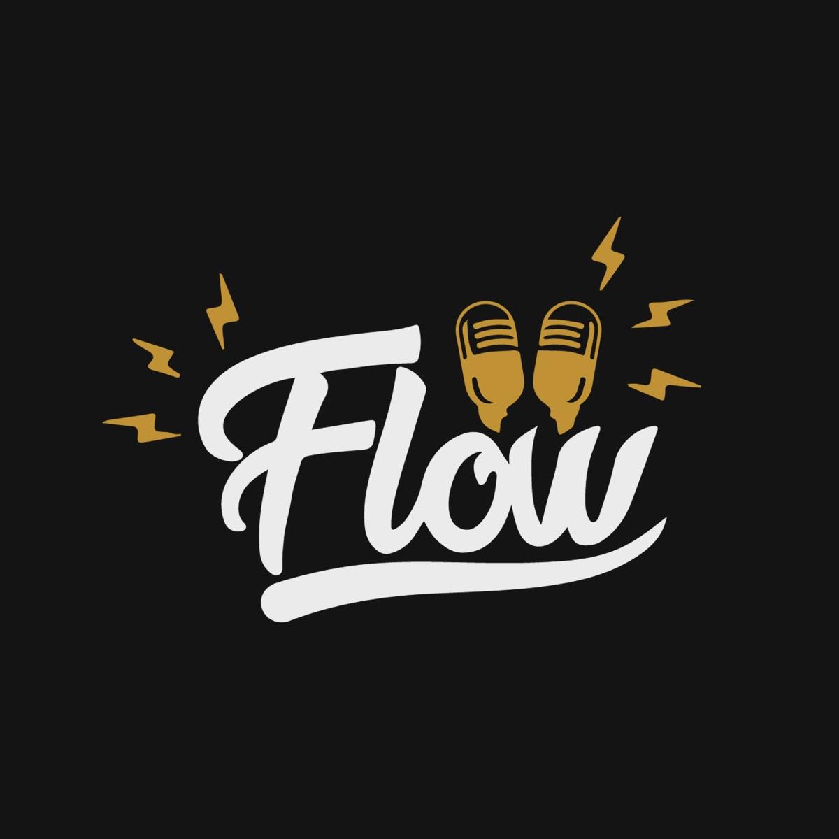 Flow Podcast