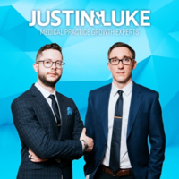Medical Practice Growth with Justin & Luke podcast