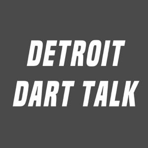 Detroit Dart Talk