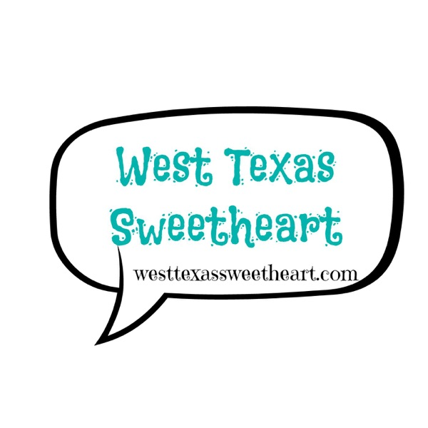 West Texas Sweetheart Podcast