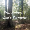 Bro. Robert F. Lee's Sermons artwork