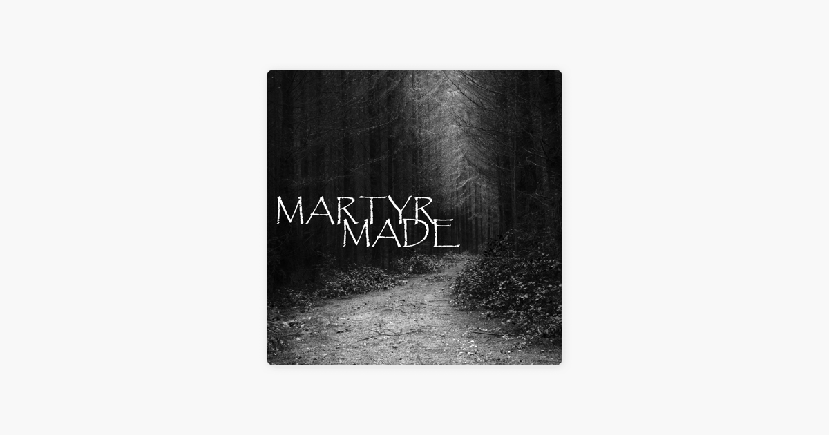 The Martyrmade Podcast on Apple Podcasts