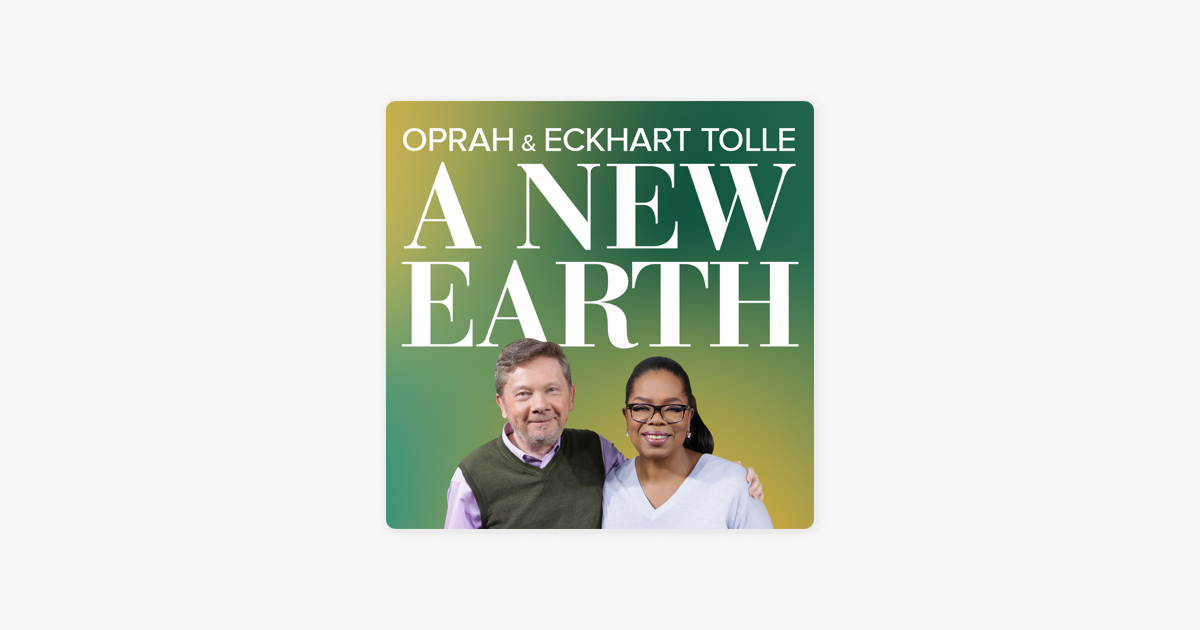 Oprah And Eckhart Tolle A New Earth Chapter 10 A New