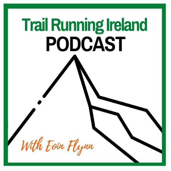 Trail Running Ireland Podcast Artwork