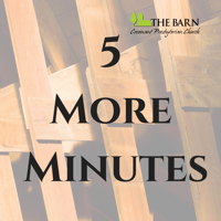 5 More Minutes podcast