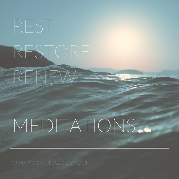 Rest Restore Renew