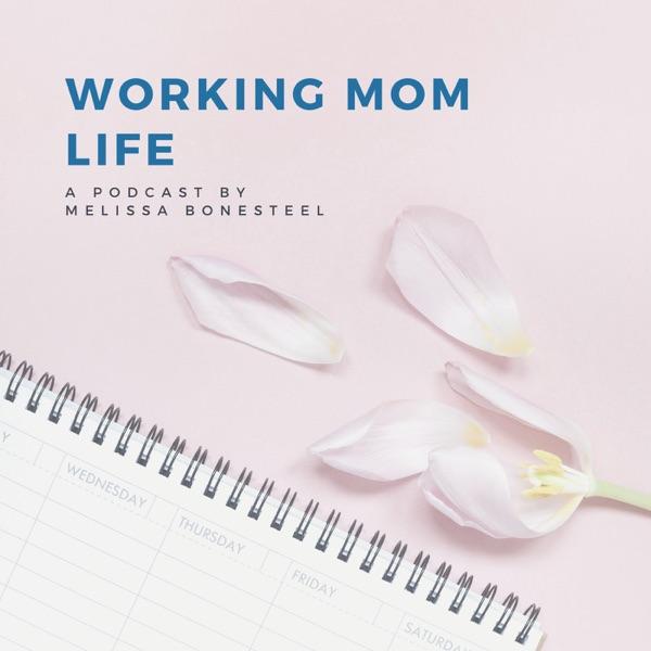 Working Mom Life