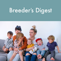 Breeder's Digest Podcast podcast