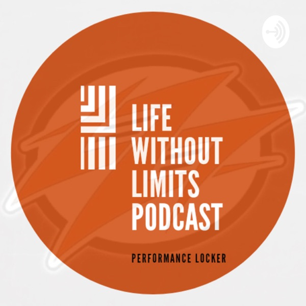 Life Without Limits Podcast