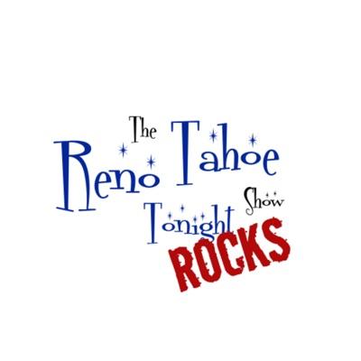 Reno Tahoe Tonight Rocks:Reno Tahoe Tonight Rocks