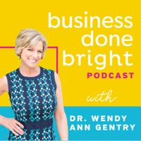 Business Done Bright podcast