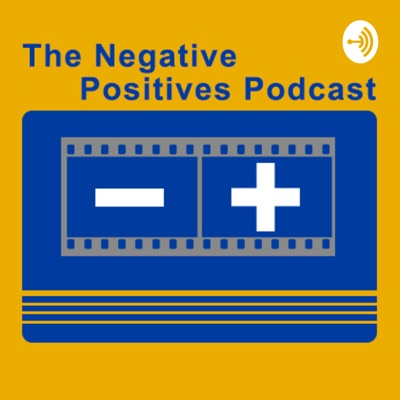 Negative Positives Film Photography Podcast